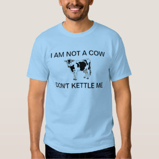 I am not a cow anti-kettling shirt