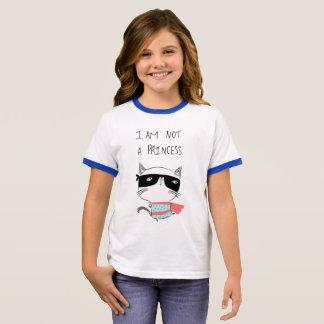 I am NOT a princess Ringer T-Shirt