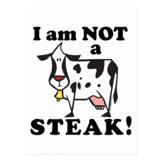 I am Not a Steak Animal Rights Postcard
