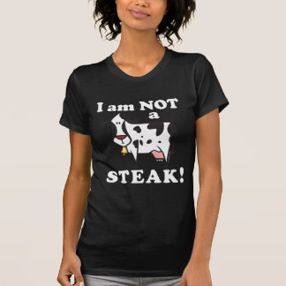 I am Not a Steak T-shirt