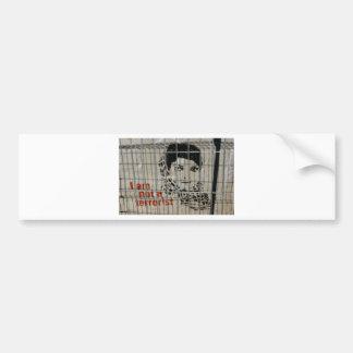 I am not a terrorist bumper sticker