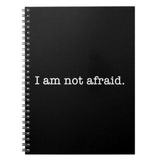 I Am Not Afraid Inspirational Bravery Quote Notebooks