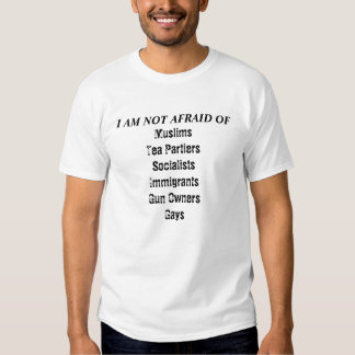 I am NOT afraid of (with images) Tee Shirts