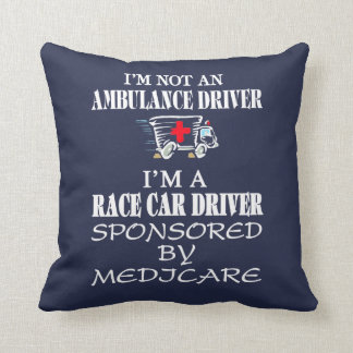 I am not an ambulance driver throw pillow