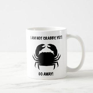 I AM NOT CRABBY YET GO AWAY - Funny Mug for Diver