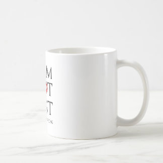 I AM NOT FAST COFFEE MUG
