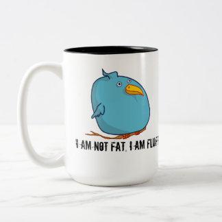 I am not Fat - I am Fluffy! Mug