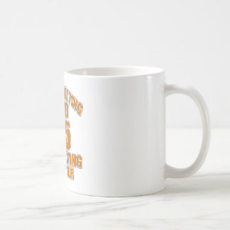 I AM  NOT GETTING OLD 95 I AM GETTING BETTER COFFEE MUG