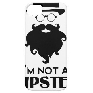I am not Hipster iPhone 5 Cases