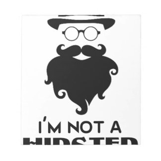 I am not Hipster Notepad