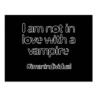 I Am Not In Love With A Vampire Post Card