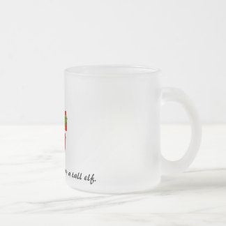 I am not short. I am a tall elf. Mug