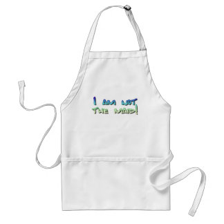 I am not the maid! standard apron