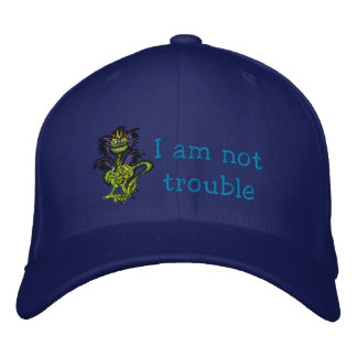 I am not trouble embroidered hat