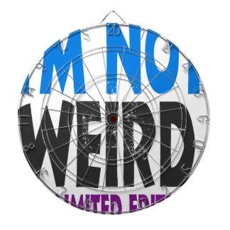 I am not weird, I am limited edition Dartboard