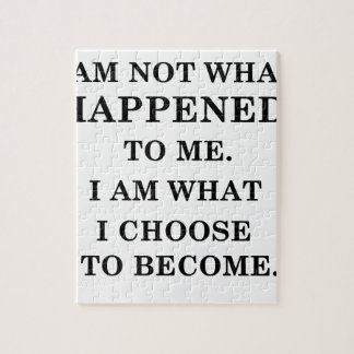 i am notwhat happened to me. i am what ichoose to jigsaw puzzle