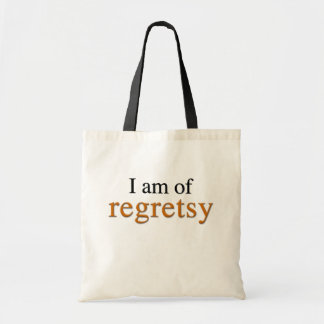 I Am Of Regretsy Budget Tote Bag