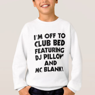 I Am Off To Club Bed Tee Shirts