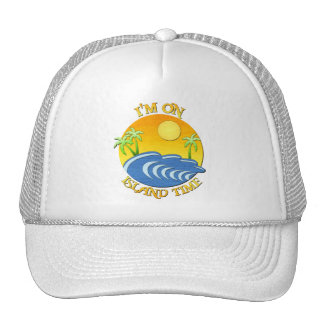 I Am On Island Time Trucker Hat