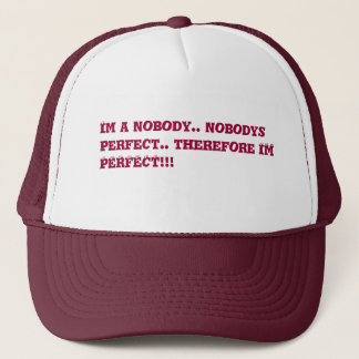 i am perfect trucker hat