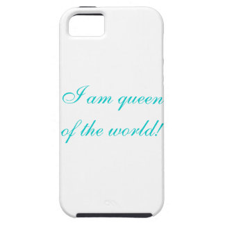 I am queen of the world! iPhone 5 case
