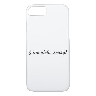 I am rich...sorry! Iphone 7/8 Cover