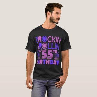I Am Rockin And Rollin My 55th Birthday Tshirt
