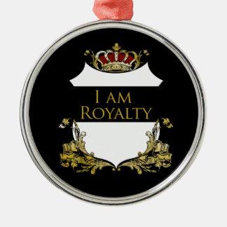 I am Royalty 2 Metal Ornament