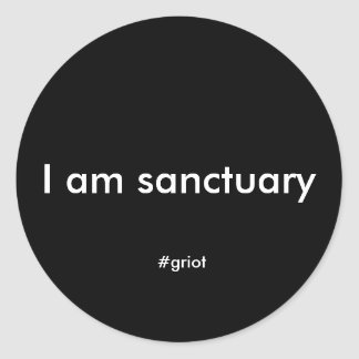 I am sanctuary sticker