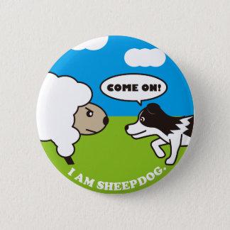 I AM SEEPDOG. Can batch 2 Inch Round Button