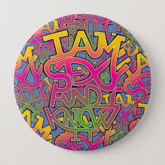 I am sexy and I know it - graffiti 4 Inch Round Button