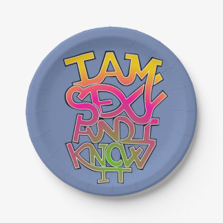 I am sexy and I know it - graffiti Paper Plate