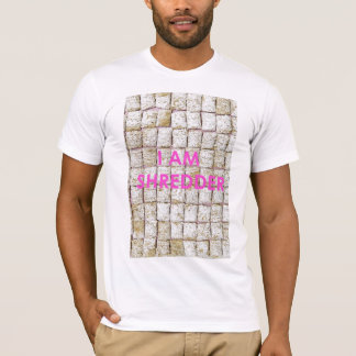 I Am Shredder T-Shirt