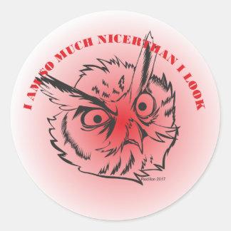 I am so much nicer Owl Round Sticker