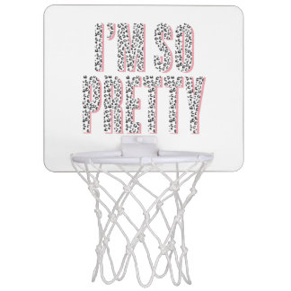 """I am So Pretty"" Cute Chic Trendy Mini Basketball Hoop"
