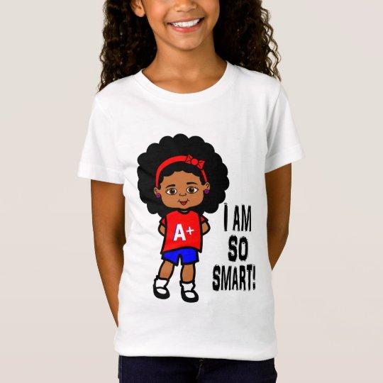 I AM SO SMART! Girl's t-shirt