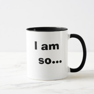 I Am So..... TAXY! - Humorous Cheeky Tax Quote Mug