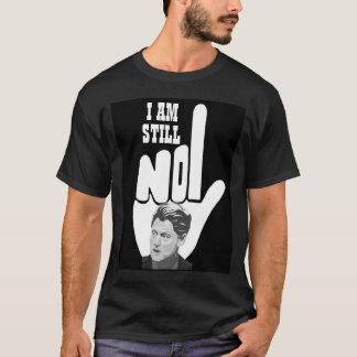 I AM STILL NO 1 T-Shirt