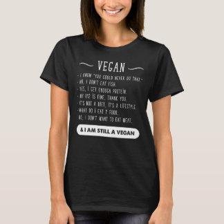 I am still vegan T-Shirt