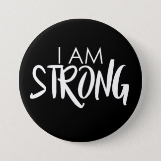 I am strong 3 3 inch round button