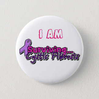 I am Surviving Cystic Fibrosis 2 Inch Round Button
