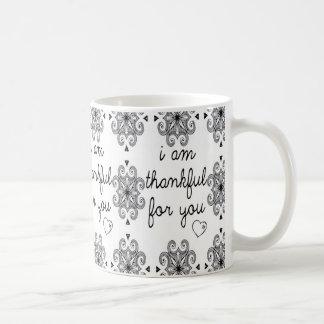 I am thankful for You Classic White Coffee Mug