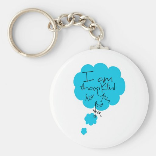 I am Thankful for You Keychain