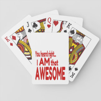 I am that Awesome in Red Playing Cards