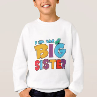I am the Big Sister Butterfly Sweatshirt