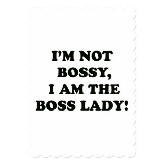 I Am The Boss Lady Card