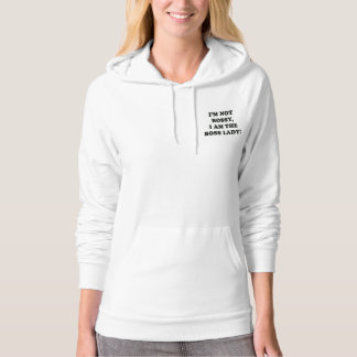 I Am The Boss Lady Hoodie