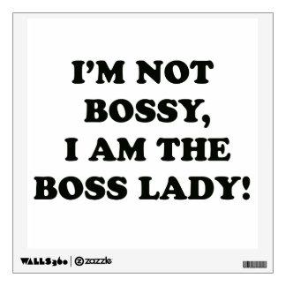 I Am The Boss Lady Wall Sticker
