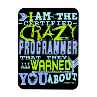 I am the Crazy Programmer Rectangular Photo Magnet