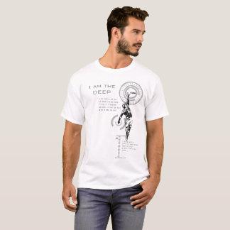 I am the DEEP T-Shirt